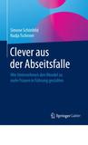 Simone Schönfeld und Dr. Nadja Tschirner: Clever aus der Abseitsfalle. Springer Verlag 2016